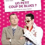 THÉÂTRE : Comédies Un petit coup de blues| Damien Laquet